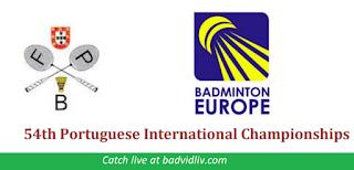 54 Portuguese International Championships 2019 live streaming