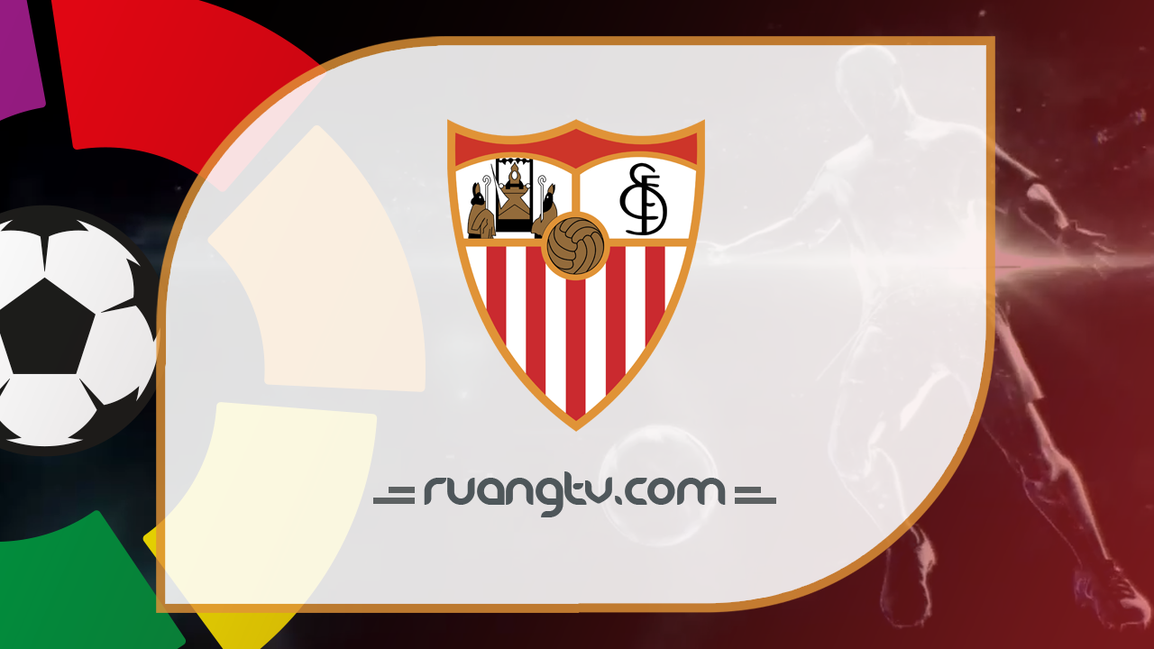 Nonton Live Streaming Sevilla Malam Ini Gratis via beIN Sports dan Yalla Shoot | TV Online Bola