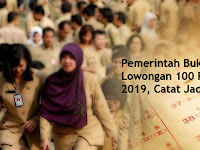 Pemerintah Buka Lowongan 100 Ribu CPNS 2019, Catat Jadwalnya !
