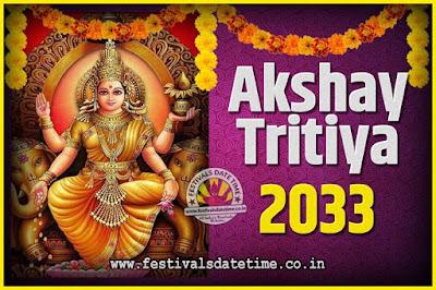 2033 Akshaya Tritiya Pooja Date and Time, 2033 Akshaya Tritiya Calendar