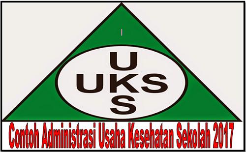 Contoh Administrasi Usaha Kesehatan Sekolah 2017