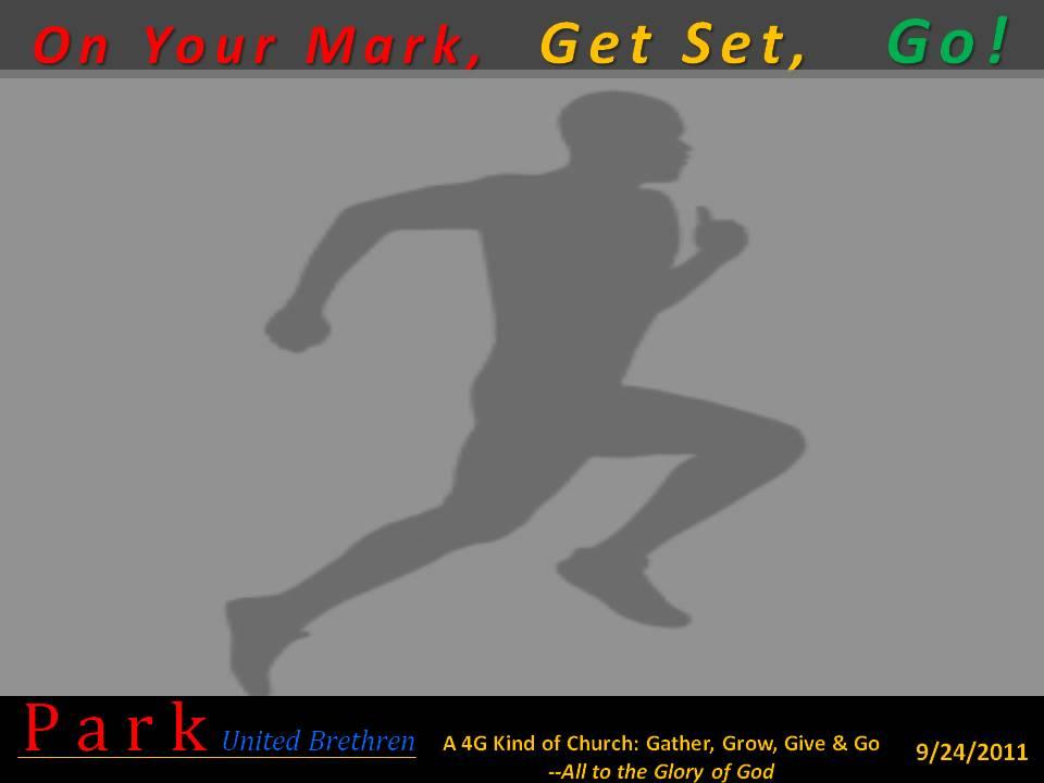 Park UB Church: Msg: On Your Mark, Get Set, Go! - Week 1