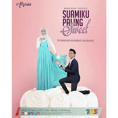 next poster drama suamiku paling sweet lakonan shafiq kyle dan mawar rashid