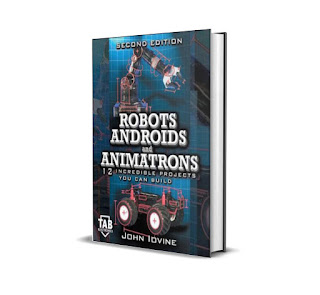 E Book Robots, Androids and Animatrons, Second Edition: 12 Incredible Projects You Can Build