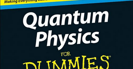 Get And Download: Quantum Physics for Dummies by Steven Holzner free