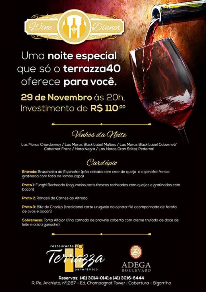 Onde Ir Curitiba Wine Dinner No Terrazza 40 Nesta Sexta