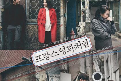 Sinopsis Like a French Film / Peurangseu Yeonghwacheoreom (2016) - Korean Movie