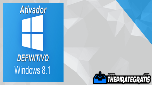 Download Ativador Windows 8.1 DEFINITIVO Todas as Versões 32/64 Bits