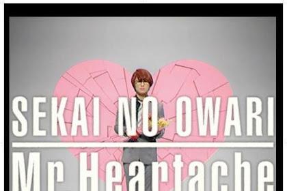 [Lirik+Terjemahan] SEKAI NO OWARI - Mr.Heartache