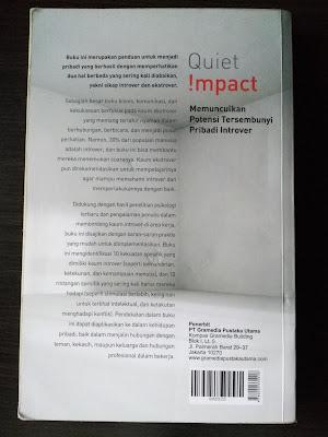 Sinopsis Buku Quiet Impact – Memunculkan Potensi Tersembunyi Pribadi Introver