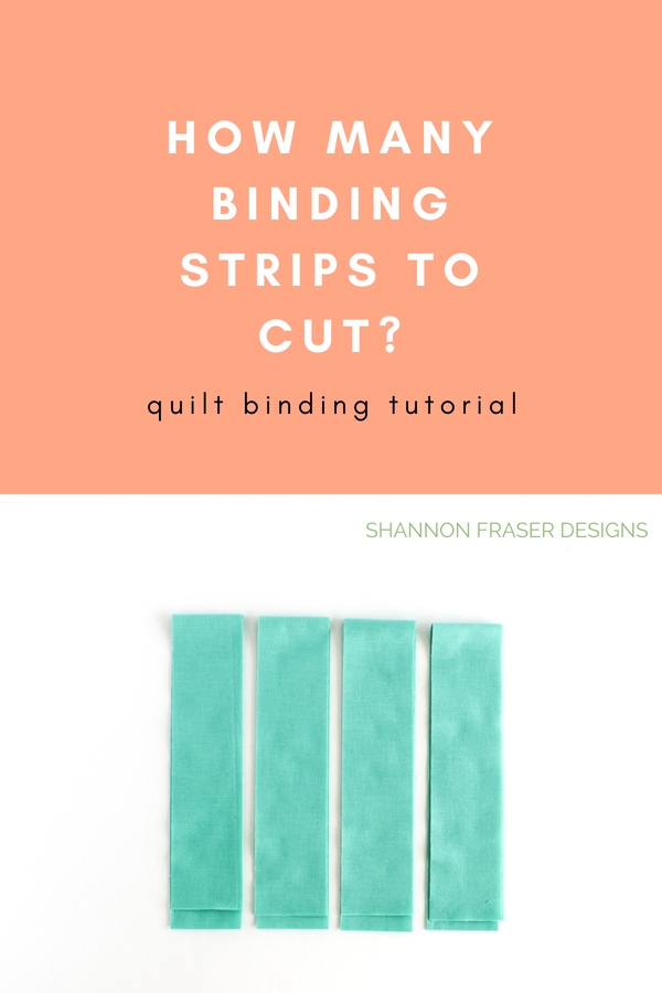 Formula to help you know how many binding strips to cut | Quilt Binding Tutorial - Part 1 | Step by step instructions to create and attach your own quilt binding | Shannon Fraser Designs #quilttutorial