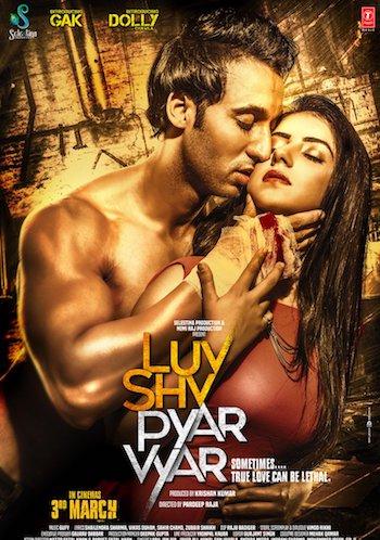 Luv Shv Pyar Vyar 2017 Hindi Full Movie Download