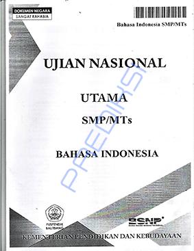 Perkiraan Soal Ujian Nasional Bahasa Indonesia tahun 2018