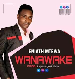Download Audio | Eniath Mtema - Wanawake