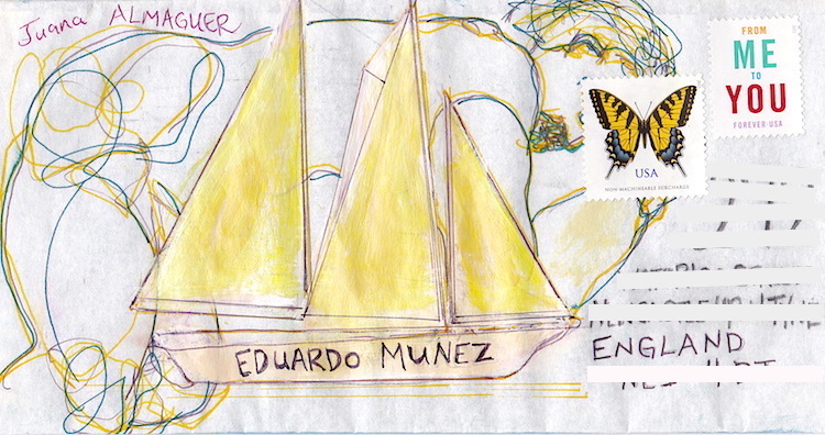 mail art to eduardo munez by juana almaguer