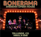 Bonerama: live at the Sheridan Opera House, Telluride, CO (2008/03/21))