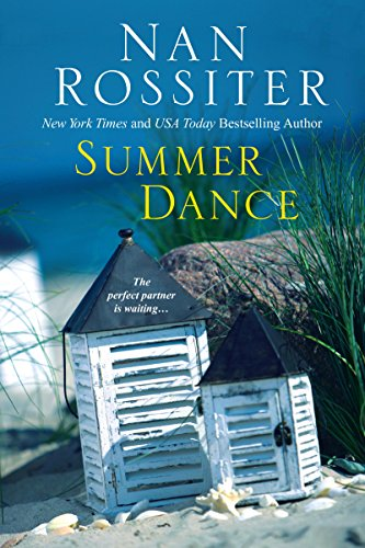 Summer Dance, Nan Rossiter, fiction, novels, beach reads, reading, amreading, goodreads, Amazon,