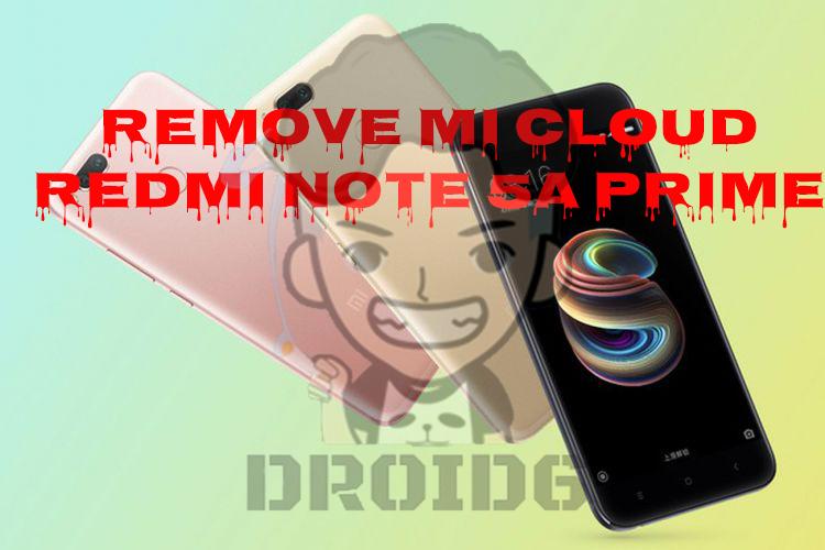 Remove Micloud Redmi Note 5A Prime (Ugg) - DROID6   Tutorial Flash