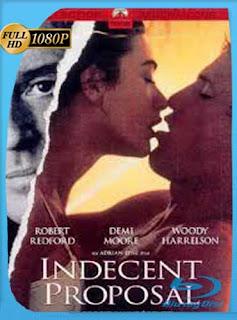 Una propuesta indecente (1993HD [1080p] Latino [GoogleDrive] SilvestreHD