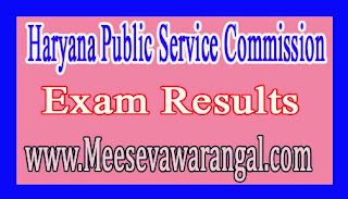 Haryana Public Service Commission Post of Assistant Professor Physical Edu 2016 Exam Results