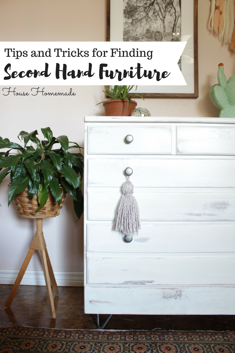 Tips and Tricks for Finding Second Hand Furniture | House Homemade