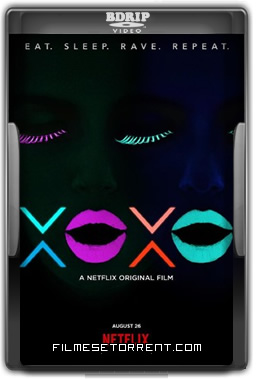 XOXO - A Vida é Uma Festa Torrent