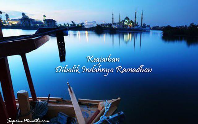 Keajaiban Dibalik Indahnya Puasa Ramadhan