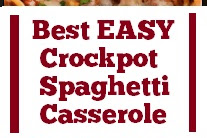 Best EASY Crockpot Spaghetti Casserole Recipe #best #easy #crockpot #spaghetti #casserole #easycrockpot #dinner #maindish #easydinner #whole30