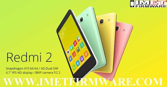 Xiaomi Redmi 2 Flash File Firmware Stock Rom - IMET Mobile