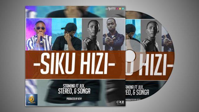 Stamina Ft. Jux, Stereo & Songa - Siku Hizi