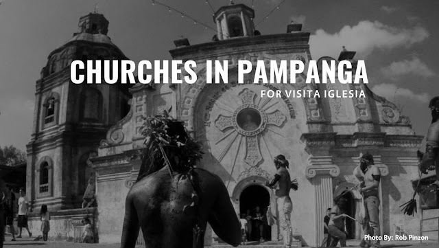 Visita Iglesia in Pampanga Churches