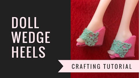 DIY Basic Doll Wedge Heels - Crafting Tutorial
