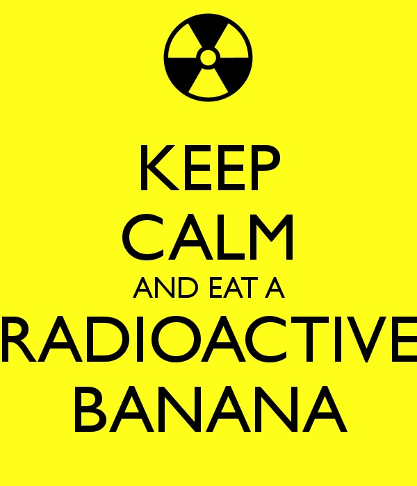 Bananas you love are naturally radioactive