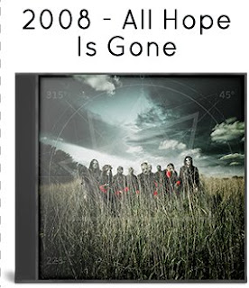 2008 - All Hope Is Gone