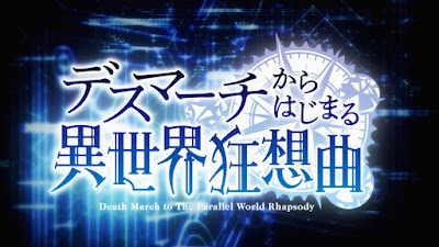 Death March kara Hajimaru Isekai Kyousoukyoku Subtitle Indonesia [Batch]