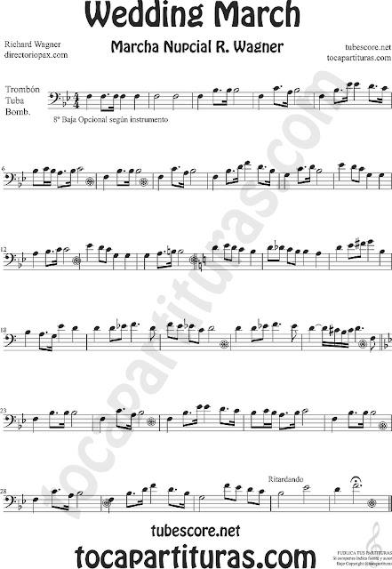 Trombón, Tuba Elicón, Bombardino y Contrabajo Partitura de La Marcha Nupcial de Wagner Sheet Music for Trombone, Tube, Euphonium and Contrabass (tuba y contrabajo en 8ª baja)