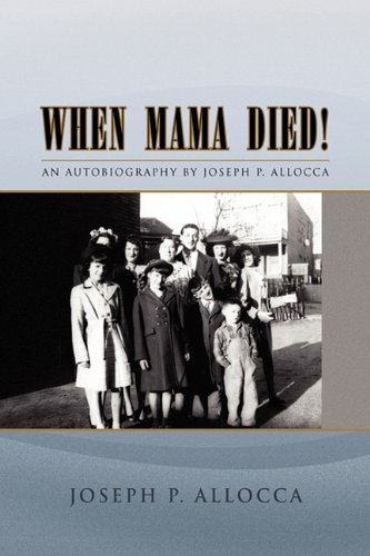 https://www.amazon.com/When-Mama-Died-Joseph-Allocca/dp/1441564020
