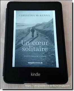Vie quotidienne de FLaure : Lecture : Un cœur solitaire par McKENNA Christina