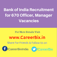 Bank of India Recruitment for 670 Officer, Manager Vacancies