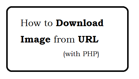 How to download image from url with PHP?
