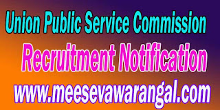 UPSC (Union Public Service Commission) Recruitment Notification 2016