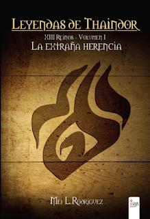 XIII Reinos: La extraña herencia (XIII Reinos #1), Mei L. Rodríguez