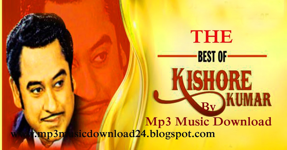 Kishore Kumar Songs Download: Kishore Kumar Hit MP3 Old Songs Online Free on blogger.com