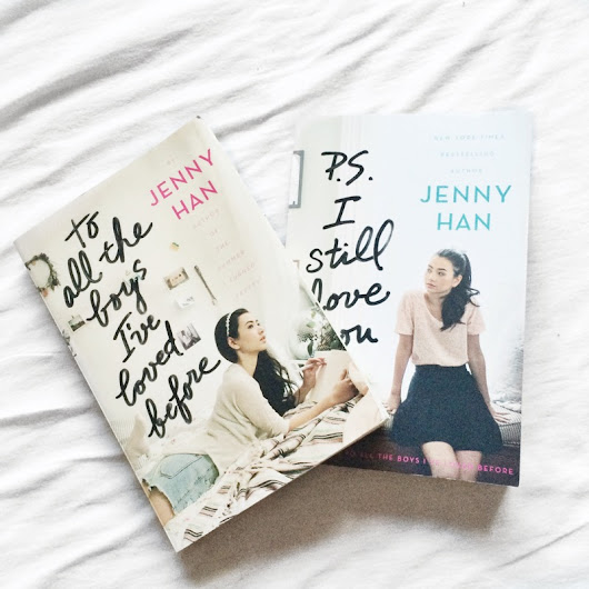 "Rezension │ ""To all the boys I've loved before + PS. I still love you"" - von Jenny Han - donttellgoethe"