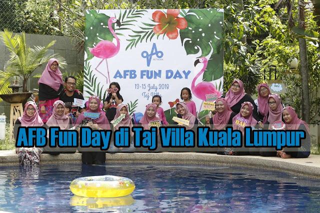 AFB Fun Day di Taj Villa Kuala Lumpur