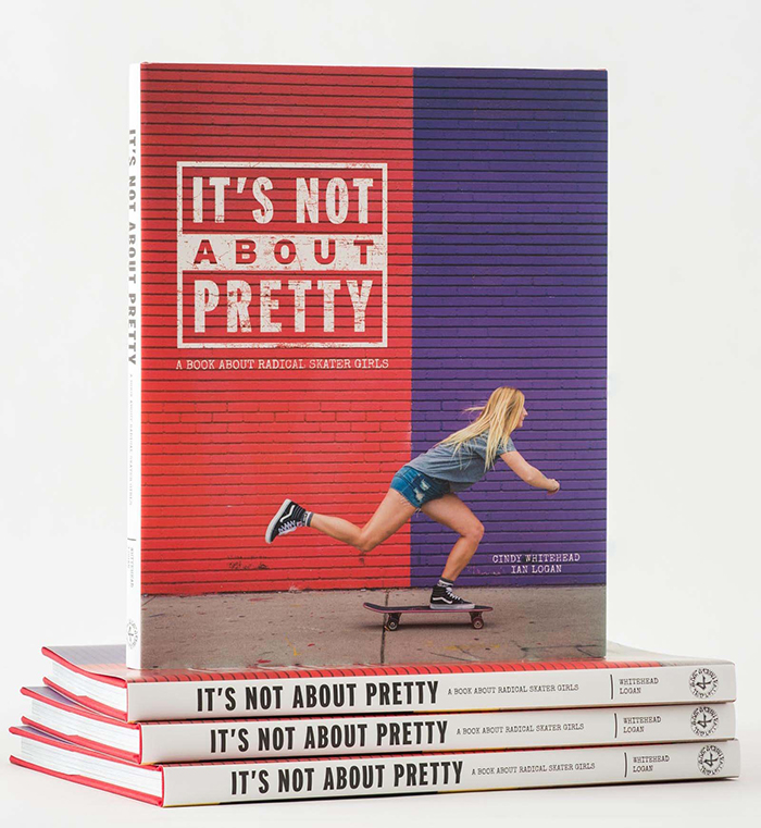 'It's not about pretty' a book about radical skater girls