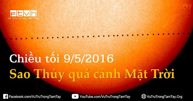 [Ftvh] Sao Thủy quá cảnh Mặt Trời (Mercury Transit) chiều tối 9/5.