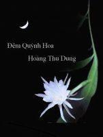Đêm Quỳnh Hoa - Hoàng Thu Dung