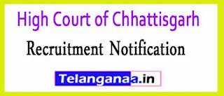 High Court of Chhattisgarh Recruitment Notification 2017