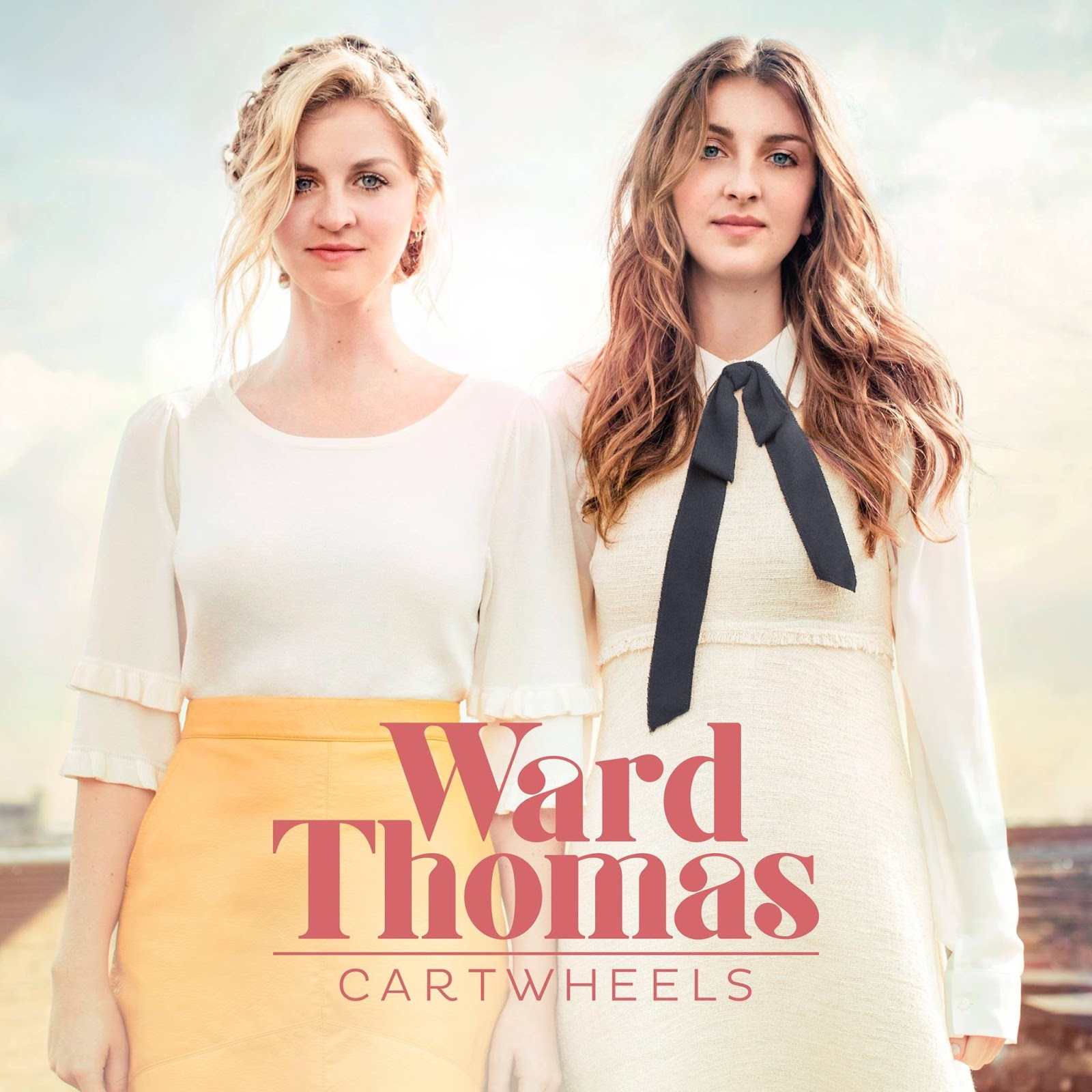 Ward Thomas - Cartwheels (2016)*